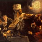 """Painting of Rembrandt's """"Belshazzar's Feast,"""" for Psalm 137:8-9"""