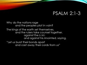 Royal psalms tell us how God intends to destroy evil