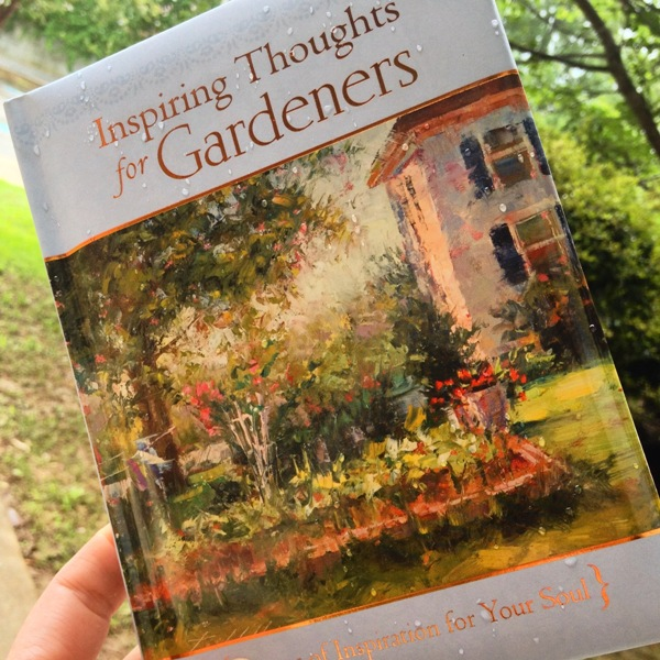 Inspiring thoughts for gardeners