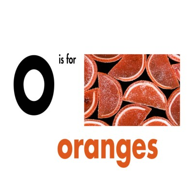 O is for Oranges