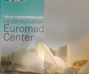 Marseille Euroméditerranée, la consultation Euromed Center