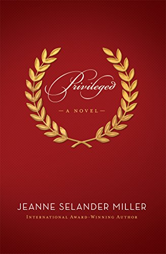 Privileged: A Novel