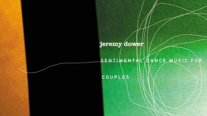 Jeremy Dower's Sentimental Dance Music for Couples 2xLP Animation