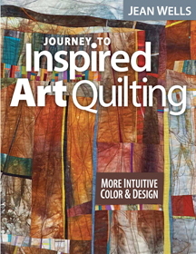 journey to inspired design quilt book by jean wells