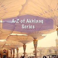 Islamic Manners for Kids: A- Z of Akhlaaq Series