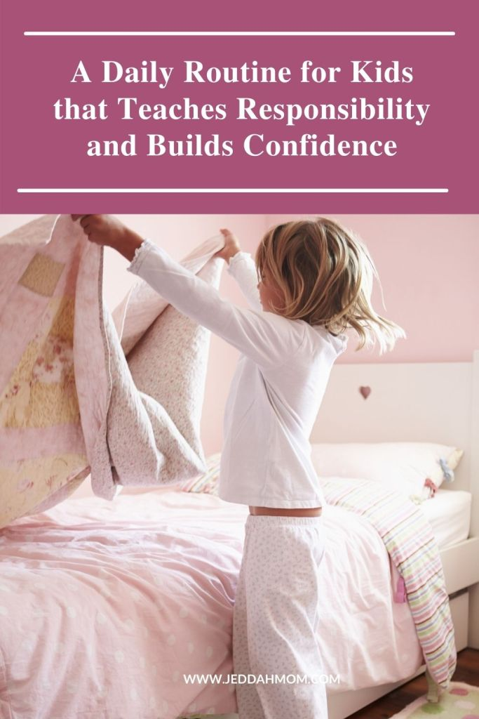 Daily routine for kids to build confidence and responsibility jeddahmom