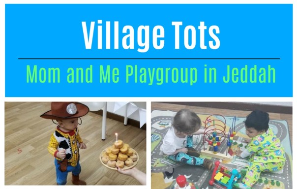 Village tots british consulate jeddah playgroup jeddahMom
