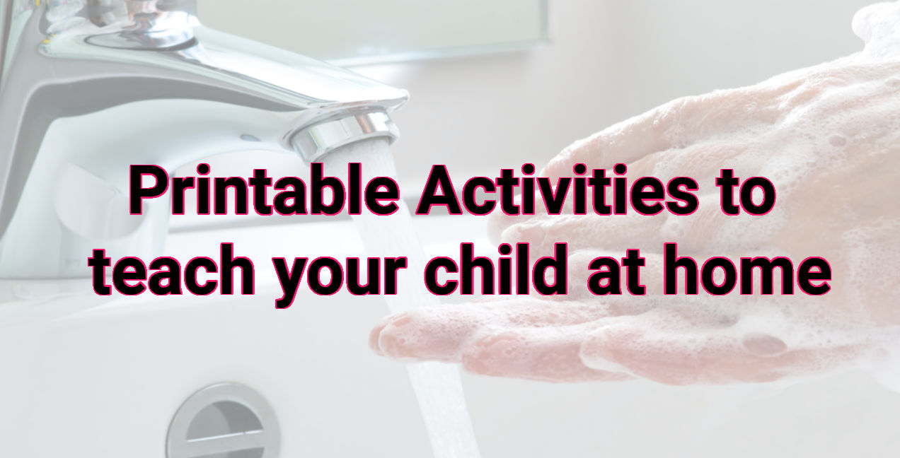 Printable Activities to teach your child at home