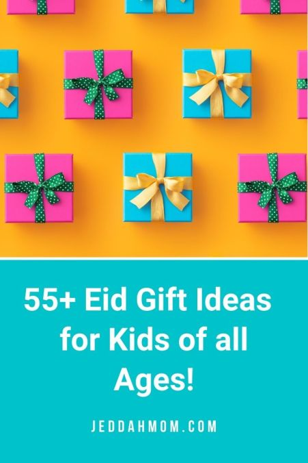 eid ul fitr adha gift ideas for kids jeddahmom