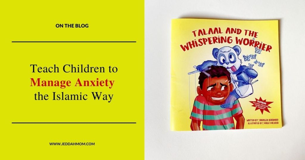 Help children manage anxiety with Quraan