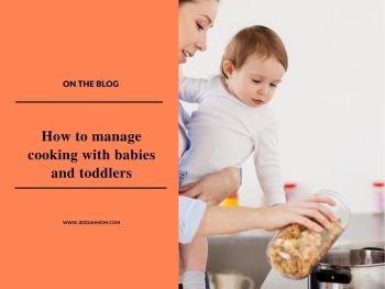 cooking with baby and keeping baby safe