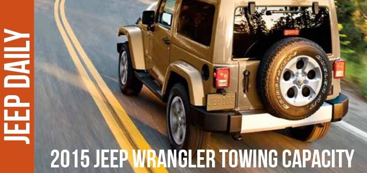 2015-Jeep-Wrangler-Towing-Capacity