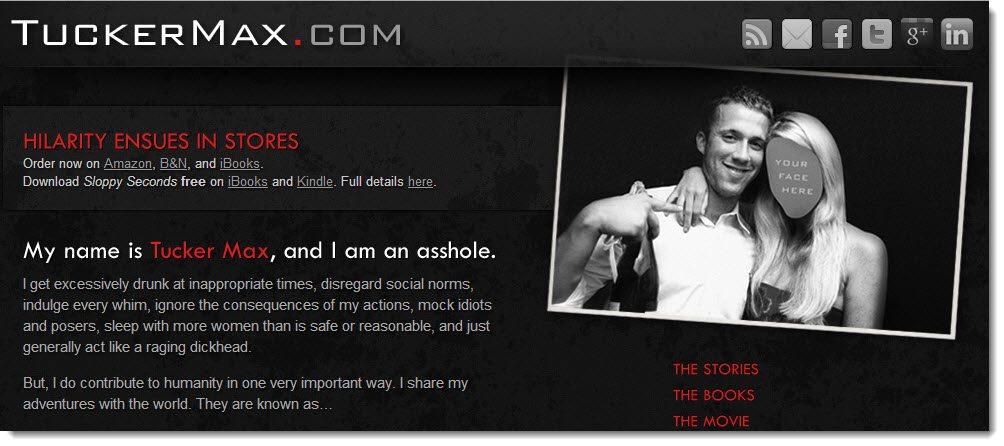 Tucker Max Blog case study how to make money