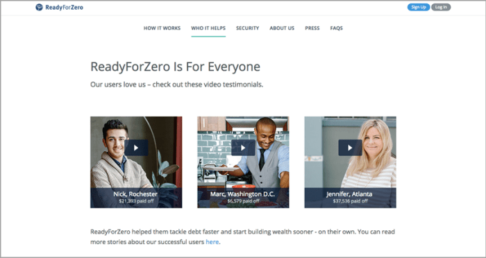 Spotlight a Video testimonial like ReadyForZero for build trust