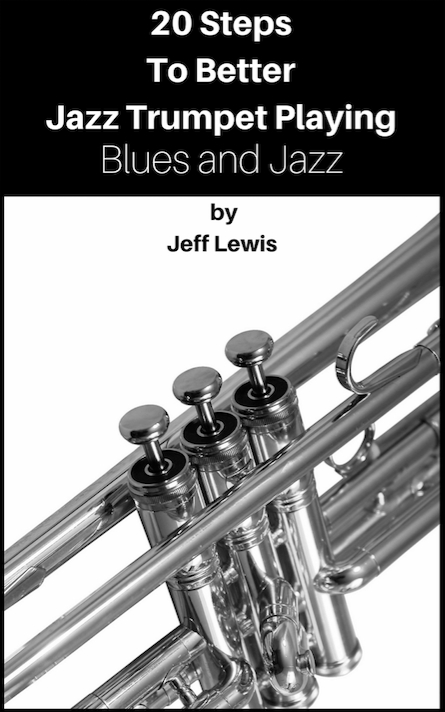 20 Steps To Better Jazz Trumpet Playing