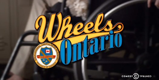 Wheels Ontario (on Comedy Central)