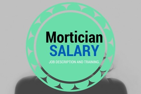 Mortician Salary, Job Description and Education