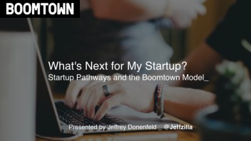 Startup Pathways and the Boomtown Model - Jeffrey Donenfeld.001