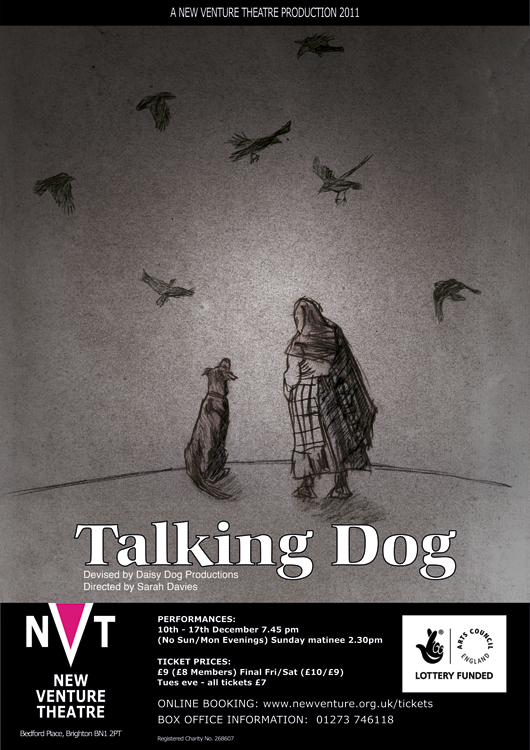 Talking Dog. The poster for the show at NVT