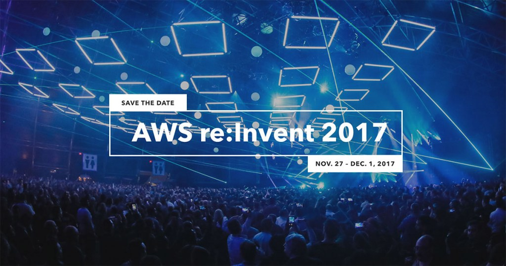 Getting ready for AWS re:invent 2017 in Las Vegas
