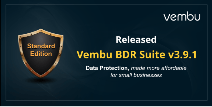 Vembu BDR Suite v3.9.1 is now available [sponsored]