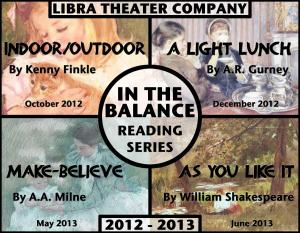 In The Balance 2012/2013, Libra Theater Company
