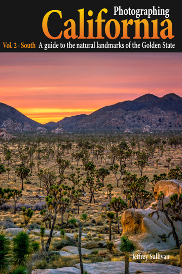 Photographing California Vol. 2 - South, by Jeff Sullivan