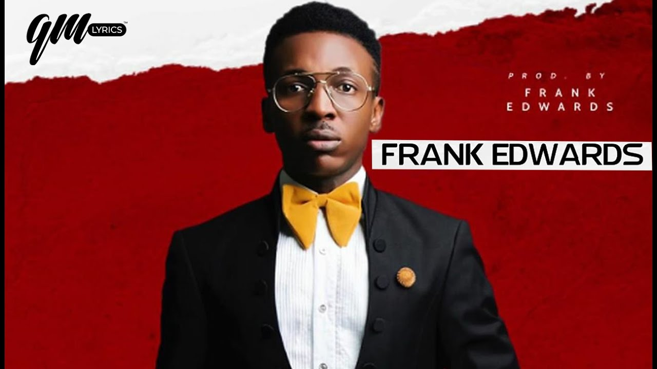 (Music MP3) Frank Edwards – We Worship You