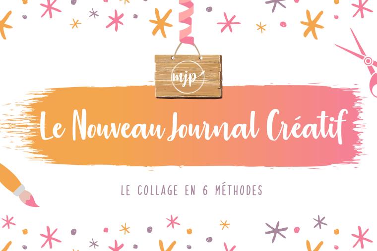 Couverture de l'article Le Nouveau Journal Créatif : Le collage en 6 méthodes