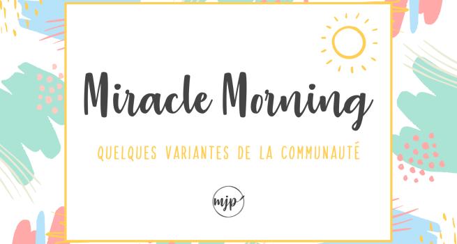 Couverture de l'article Miracle Morning : Quelques variantes de la communauté