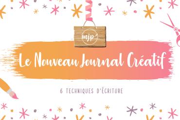 Couverture de l'article Le Nouveau Journal Créatif : 6 techniques d'écriture