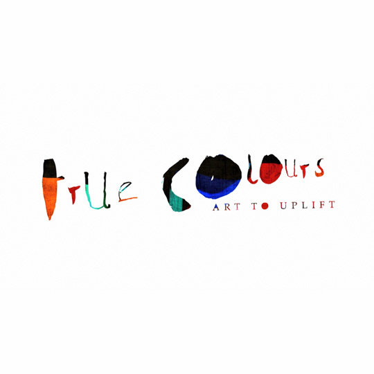 True Colours - Art To Uplift