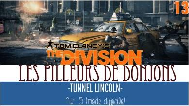 Photo of The Division : Le Tunnel de Lincoln.