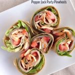Pepper Jack Party Pinwheels