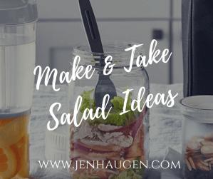 Make & Take Salads
