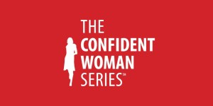 The Confident Woman Series