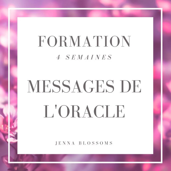 Messages de l'oracle jenna blossoms