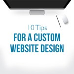 10 Tips for a Custom Website Design