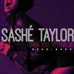 Sashe Taylor Dare Me To Love You EP