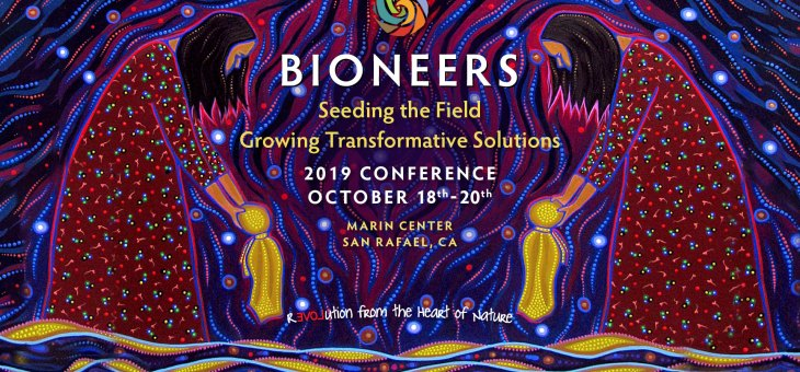 Bioneers 2019: Aligning the Personal, Political and Planetary: Purposeful Memoir as a Path to a Thriving Future