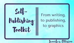My Writing and Publishing Toolkit: The Electronic Edition
