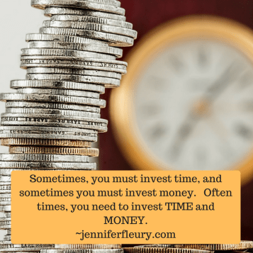invest time and money