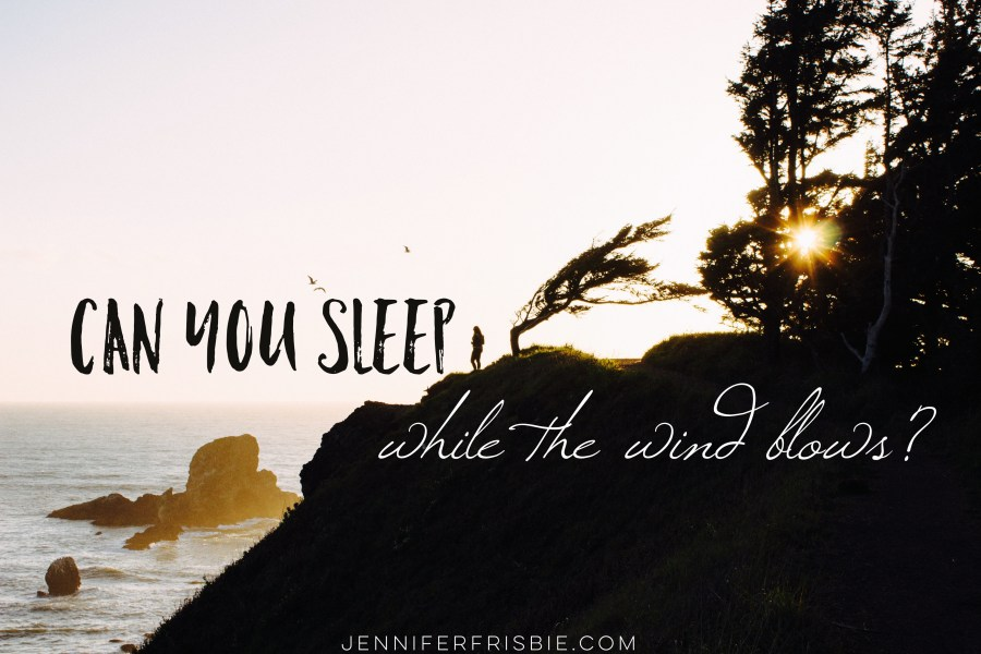 sleeping when the wind blows