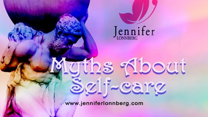 Self-care Myths & Facts