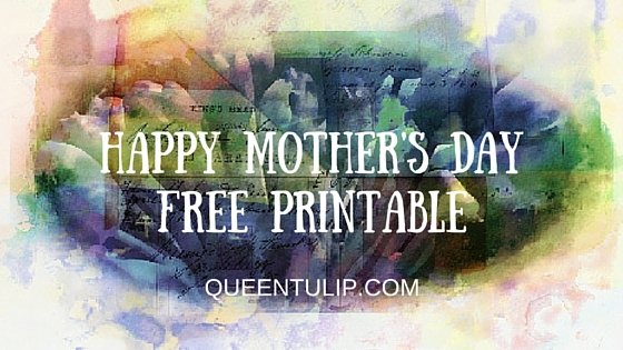 Happy Mother's Day Free Printable