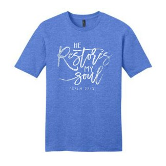 He Restores My Soul T-Shirt