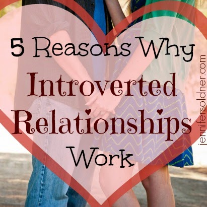 5 Reasons Why Introverted Relationships Work