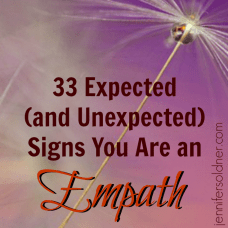 33 Expected (and Unexpected) Signs You are an Empath