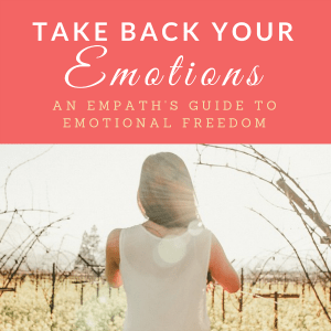 Take Back Your Emotions