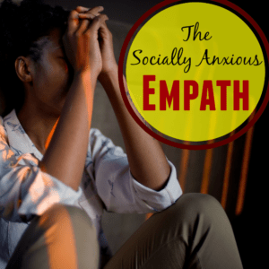 the-socially-anxious-empath